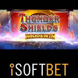 New iSoftBet Thunder Shields Slot Electrifies Players